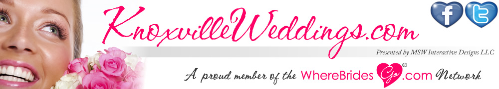 Knoxville Weddings and Receptions by KnoxvilleWeddings.com : Where Brides Go!